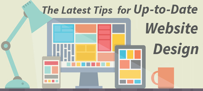 the latest tips for up-to-date website design